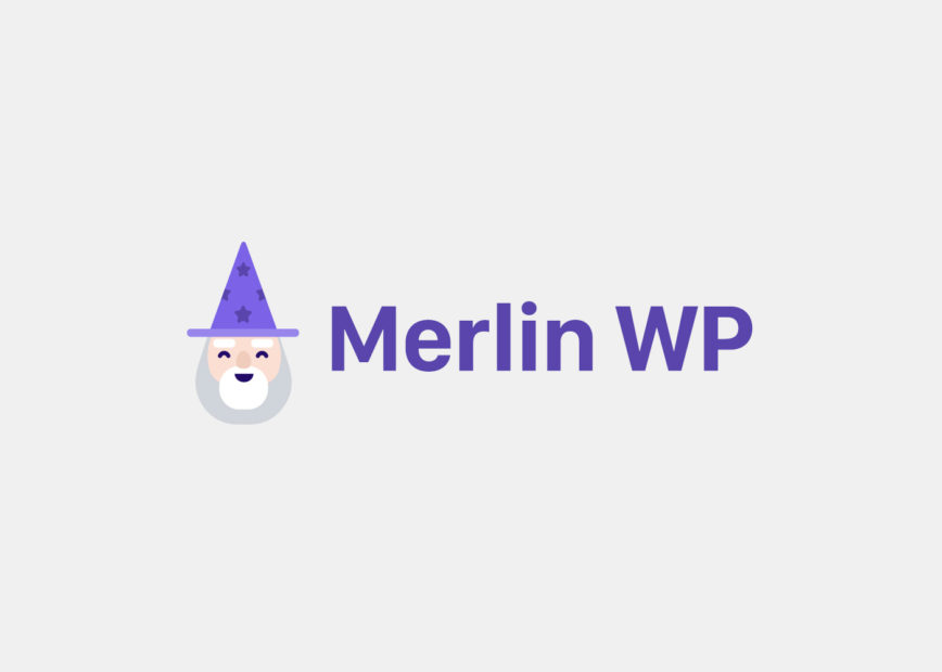 Better WordPress Theme Onboarding with Merlin WP